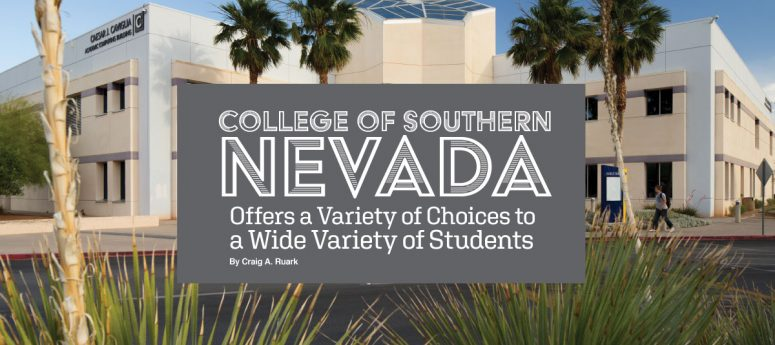 College of Southern Nevada offers a variety of choices to a wide variety of students